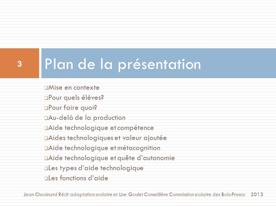 Pour en savoir plus sur les aides technologiques 54 Jean Chouinard, Service national du RÉCIT en adaptation scolaire – Novembre 2013 http://recitadaptscol.qc.ca/spip.php?rubrique101 http://recitadaptscol.qc.ca/spip.php?rubrique104 http://www.youtube.com/watch?feature=player_detailpage&v=I2D7UFT6el0 http://www.youtube.com/watch?feature=player_detailpage&v=75f1u9ZG6uw http://recit.cssamares.qc.ca/aidestechno/