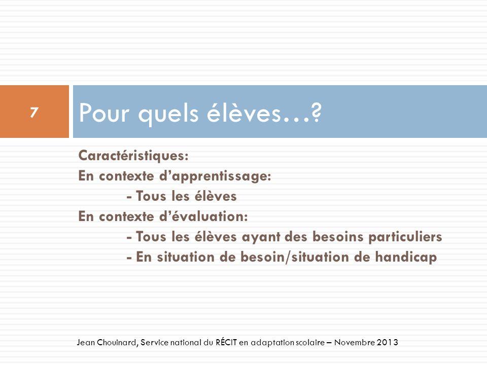 38 Jean Chouinard, Service national du RÉCIT en adaptation scolaire – Novembre 2013 Aides à la rédaction Fonction daide: Conversion du plan de rédaction dun mode graphique en un mode séquentiel - Idéation Aide à organiser ses idées selon son profil - séquentiel linéaire - simultané Différenciation pédagogique