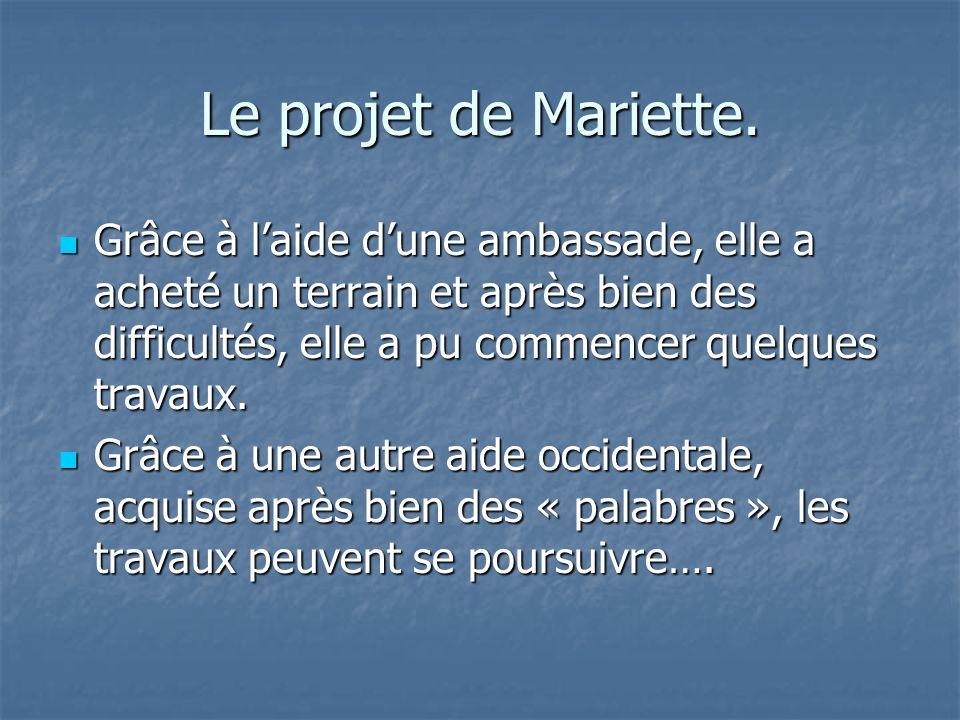 Le projet de Mariette.