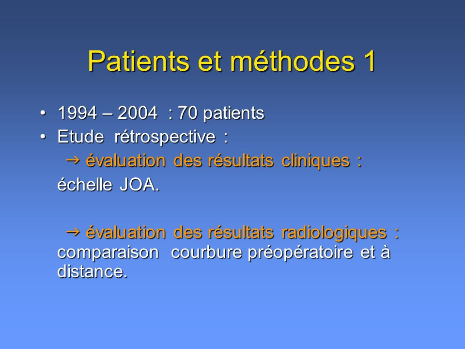 Patients et méthodes 2 34 patients inclus.34 patients inclus.