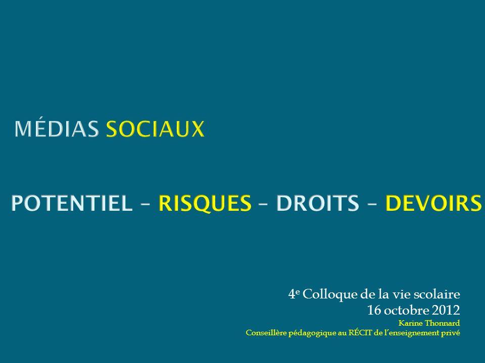 4 e Colloque de la vie scolaire 16 octobre 2012 Karine Thonnard Conseillère pédagogique au RÉCIT de lenseignement privé
