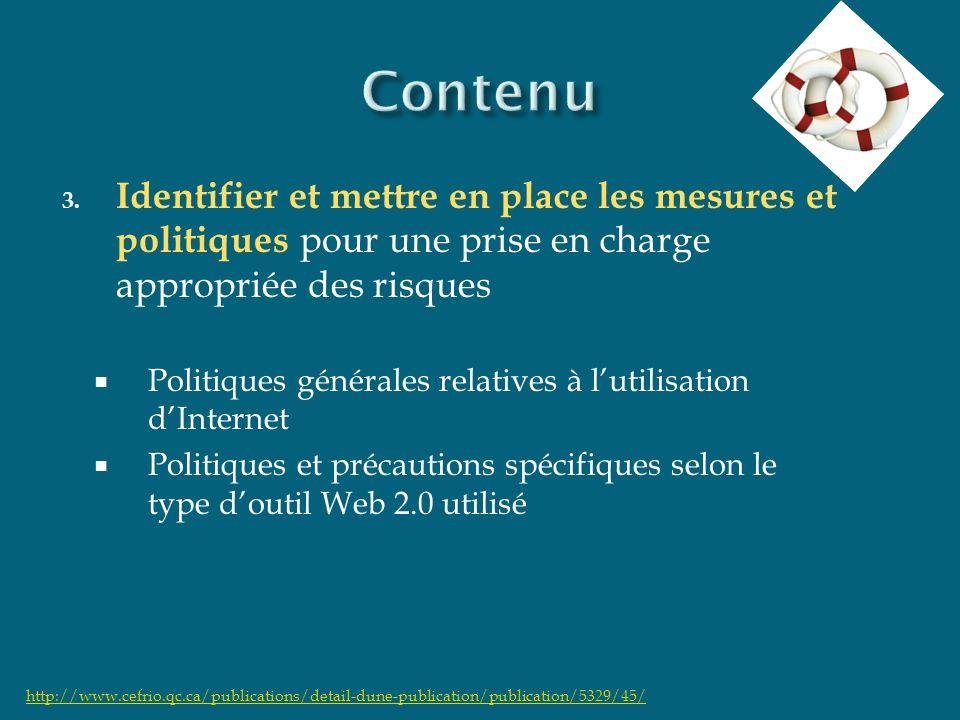 3. Identifier et mettre en place les mesures et politiques pour une prise en charge appropriée des risques Politiques générales relatives à lutilisati