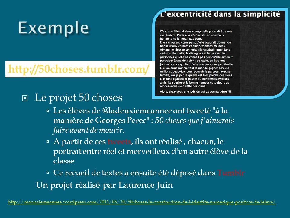 Le projet 50 choses Les élèves de @ladeuxiemeannee ont tweeté à la manière de Georges Perec : 50 choses que j aimerais faire avant de mourir.