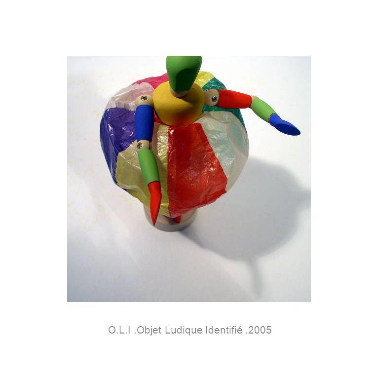 O.L.I.Objet Ludique Identifié.2005