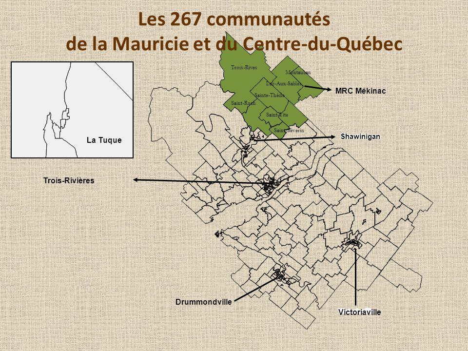 Drummondville Victoriaville Trois-Rivières Shawinigan MRC Mékinac Les 267 communautés de la Mauricie et du Centre-du-Québec Trois-Rives Lac-Aux-Sables Saint-Roch Sainte-Thècle Saint-Séverin Saint-Tite Montauban La Tuque