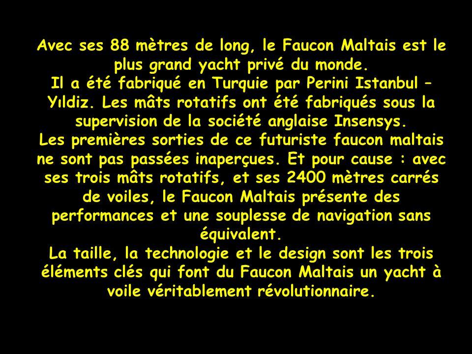 Avec ses 88 mètres de long, le Faucon Maltais est le plus grand yacht privé du monde.
