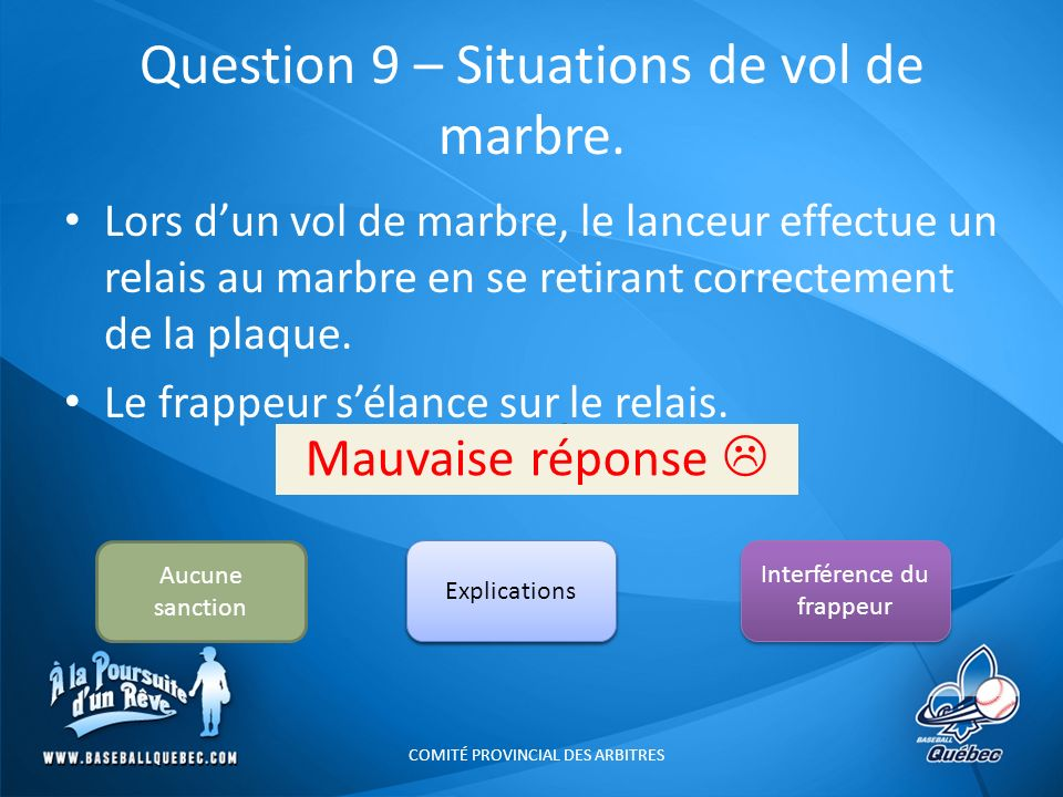 Question 9 – Situations de vol de marbre.