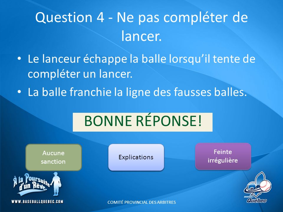Question 4 - Ne pas compléter de lancer.