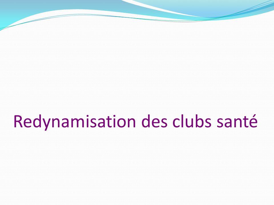Redynamisation des clubs santé