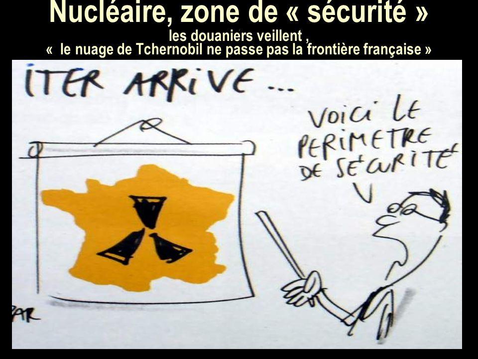 Nucléaire, zone de « sécurité ».