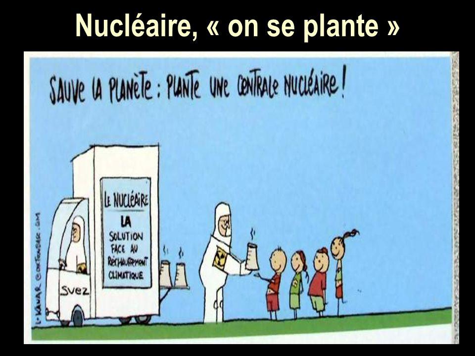 Nucléaire, « on se plante »