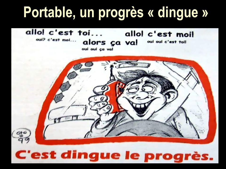 Portable, un progrès « dingue »