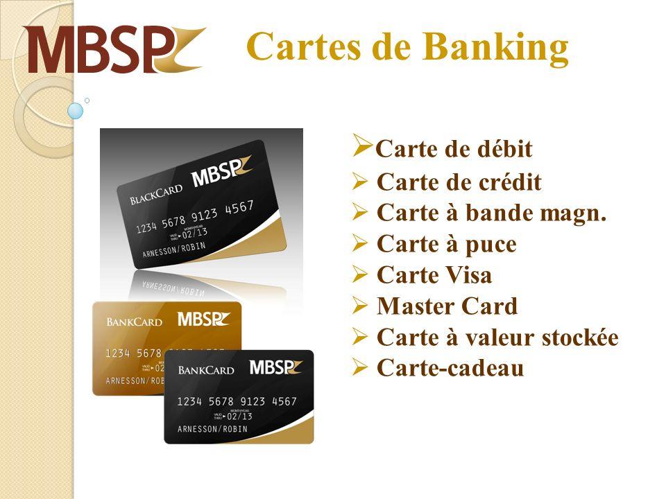 Cartes de Banking Carte de débit Carte de crédit Carte à bande magn. Carte à puce Carte Visa Master Card Carte à valeur stockée Carte-cadeau
