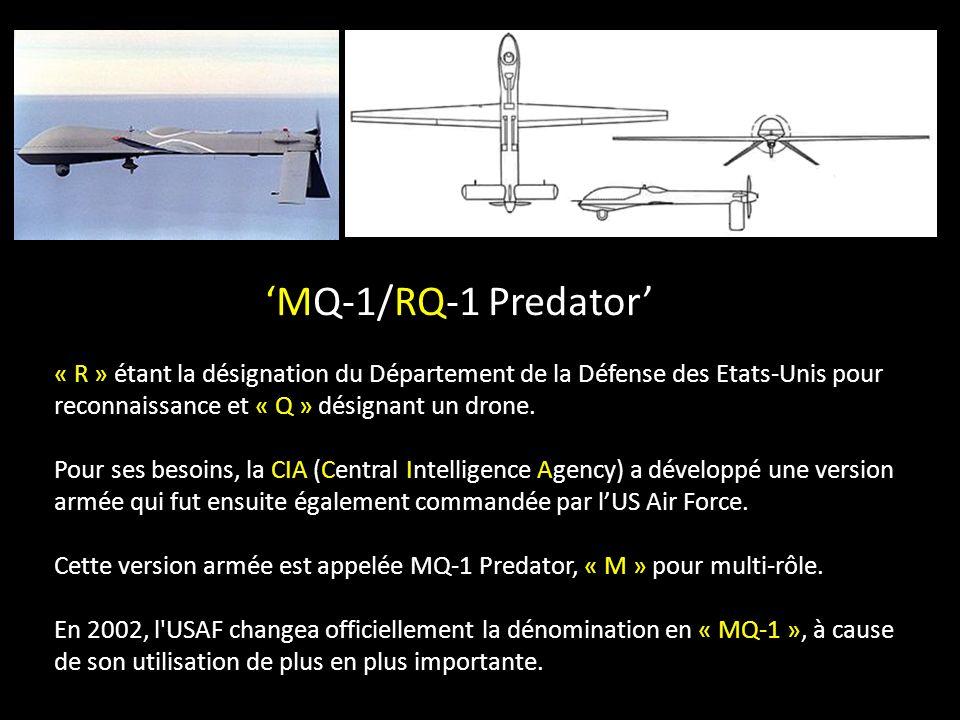 « R » étant la désignation du Département de la Défense des Etats-Unis pour reconnaissance et « Q » désignant un drone.