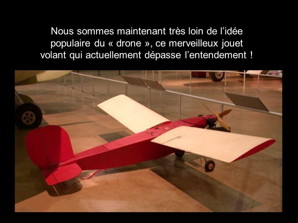 Nous sommes maintenant très loin de lidée populaire du « drone », ce merveilleux jouet volant qui actuellement dépasse lentendement !