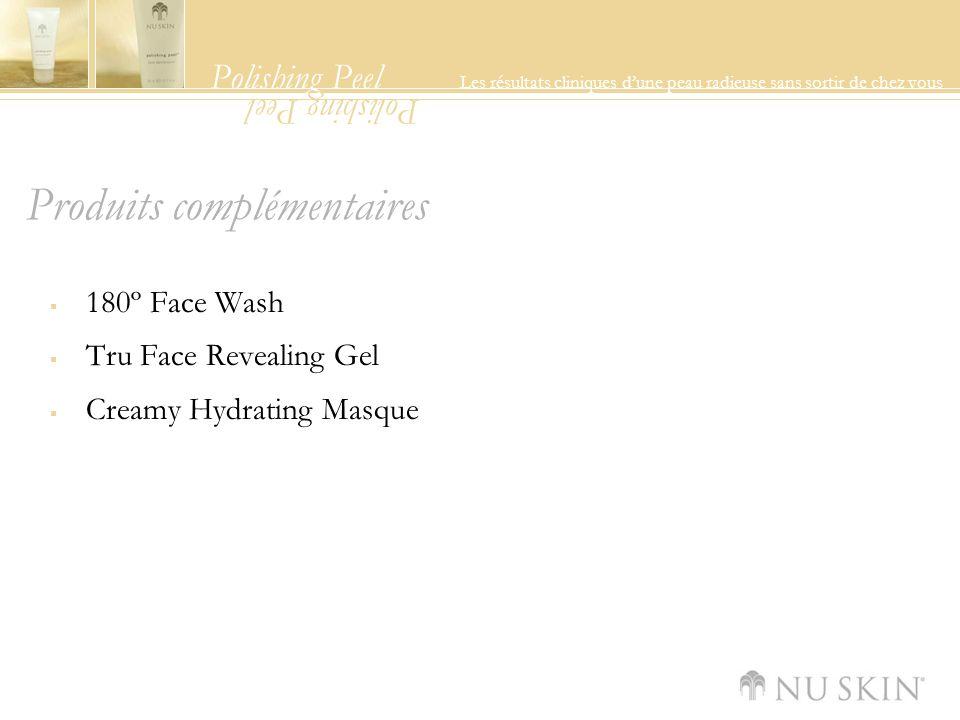 Polishing Peel Les résultats cliniques dune peau radieuse sans sortir de chez vous Polishing Peel Produits complémentaires 180º Face Wash Tru Face Revealing Gel Creamy Hydrating Masque