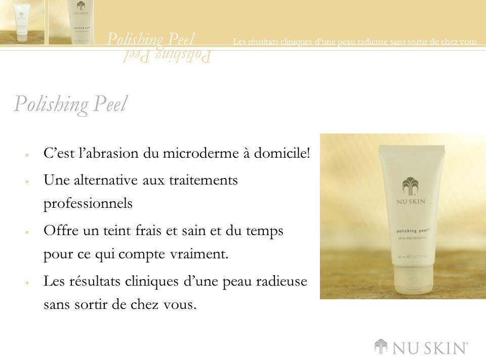 Polishing Peel Les résultats cliniques dune peau radieuse sans sortir de chez vous Polishing Peel Cest labrasion du microderme à domicile.