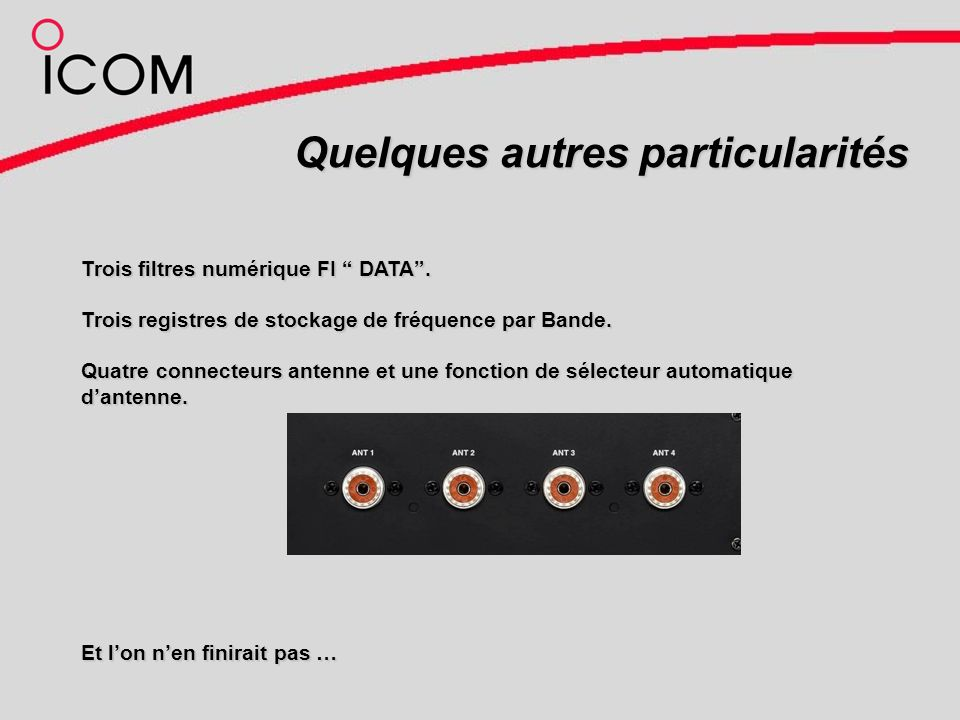 Quelques autres particularités Trois filtres numérique FI DATA.