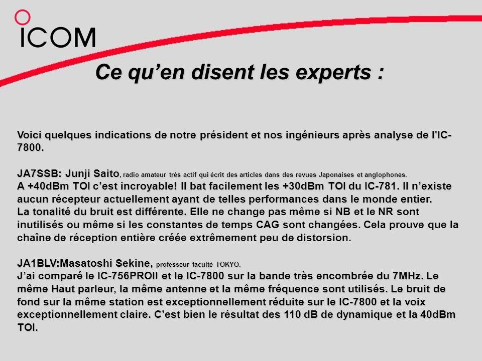 Ce quen disent les experts : Voici quelques indications de notre président et nos ingénieurs après analyse de l IC- 7800.