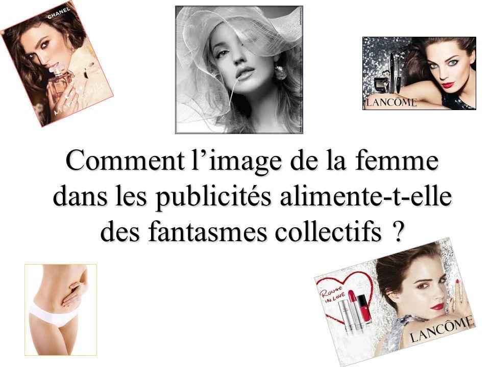 Comment limage de la femme dans les publicités alimente-t-elle des fantasmes collectifs ?