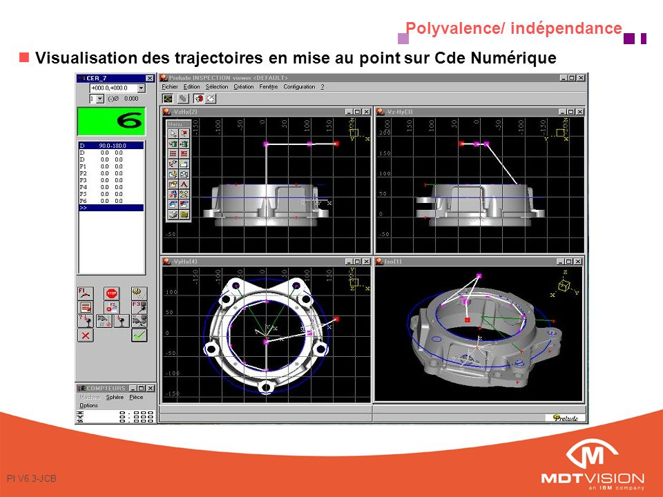 PI V6.3-JCB Polyvalence/ indépendance Interface utilisateur en mode OFF-LINE
