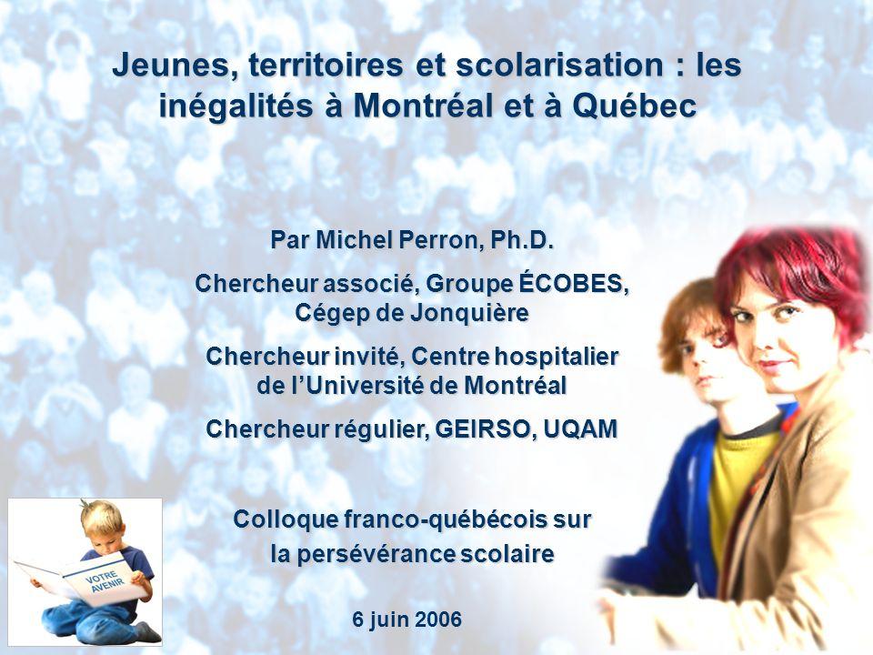 Groupe ÉCOBES, Cégep de Jonquière Plan de la présentation Le profil de labandon scolaire (sortie sans diplôme) dans les régions de Montréal et de la Capitale-Nationale Des constats significatifs en milieu défavorisé Agir sur les inégalités régionales et locales quant à la persévérance scolaire