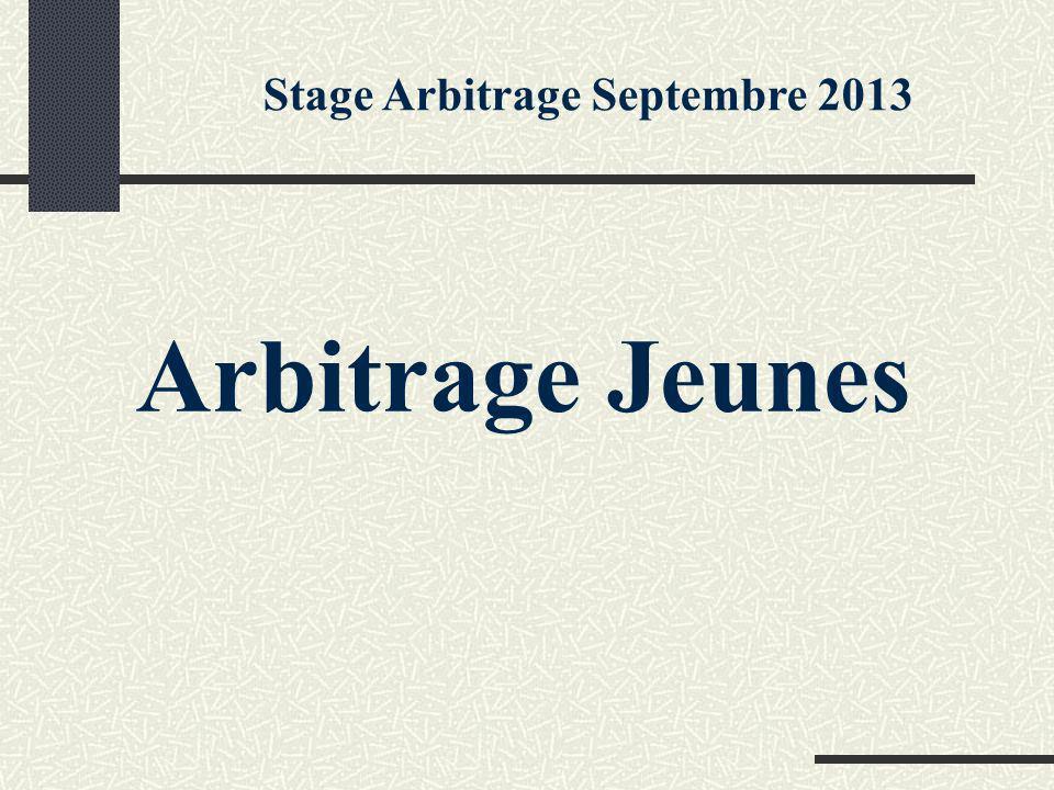 Arbitrage Jeunes Stage Arbitrage Septembre 2013
