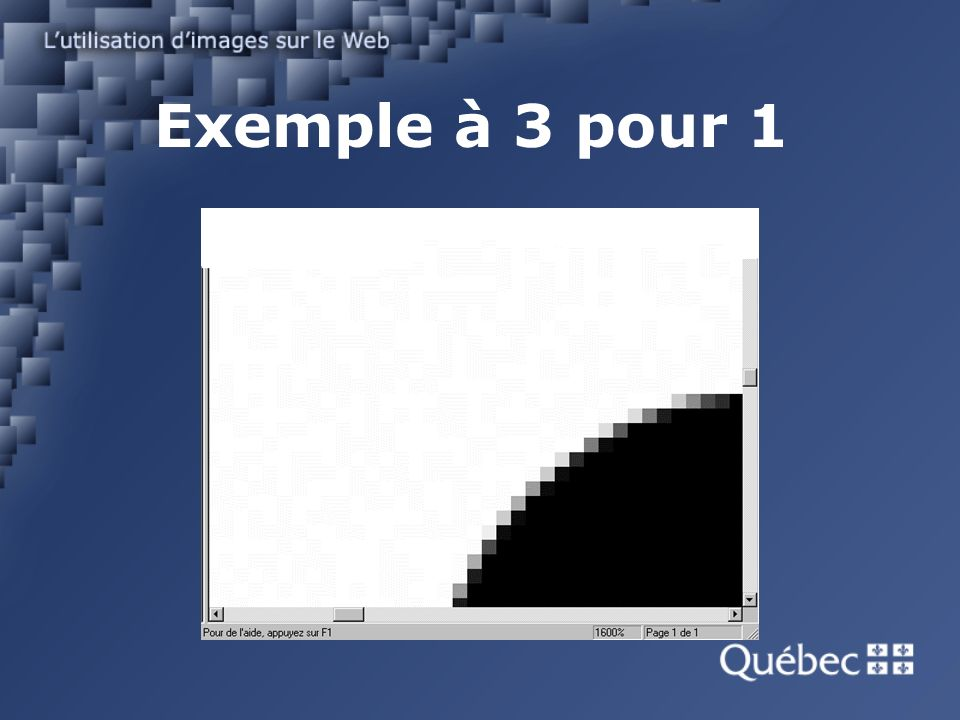Exemple à 3 pour 1