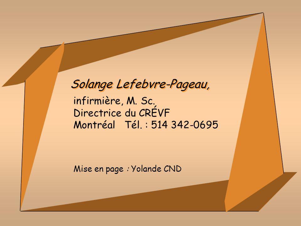 Solange Lefebvre-Pageau, Mise en page : Yolande CND infirmière, M.