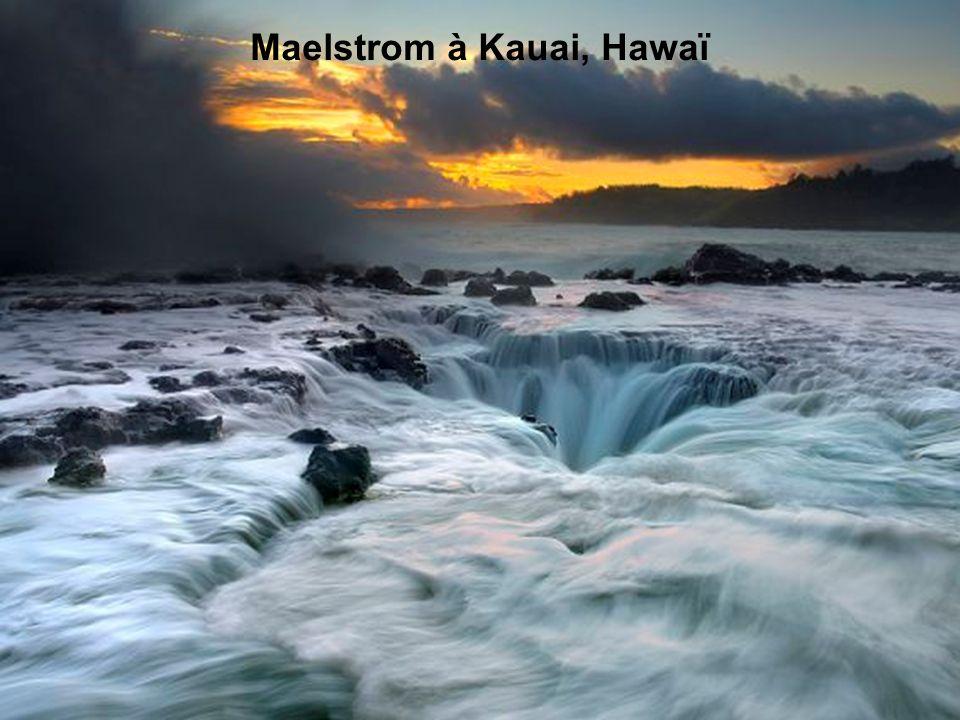 Maelstrom à Kauai, Hawaï