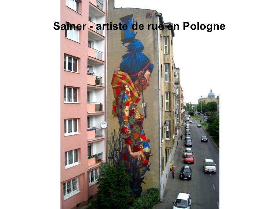 Sainer - artiste de rue en Pologne