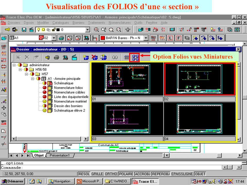 Structure du SITE et des FOLIOS Site Zone Poste Section & folios Détails des folios ci-dessous si cette option est choisie
