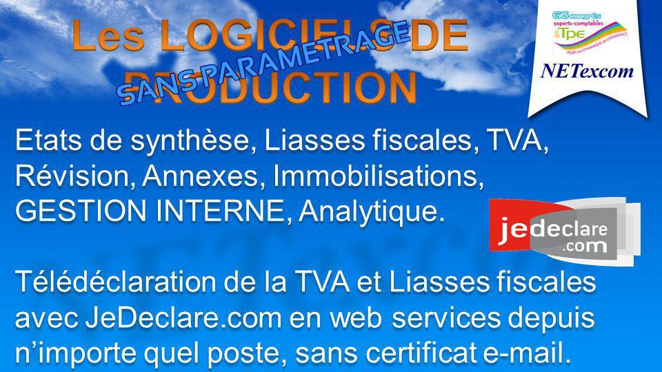 Télédéclaration de la TVA et Liasses fiscales avec JeDeclare.com en web services depuis nimporte quel poste, sans certificat e-mail.