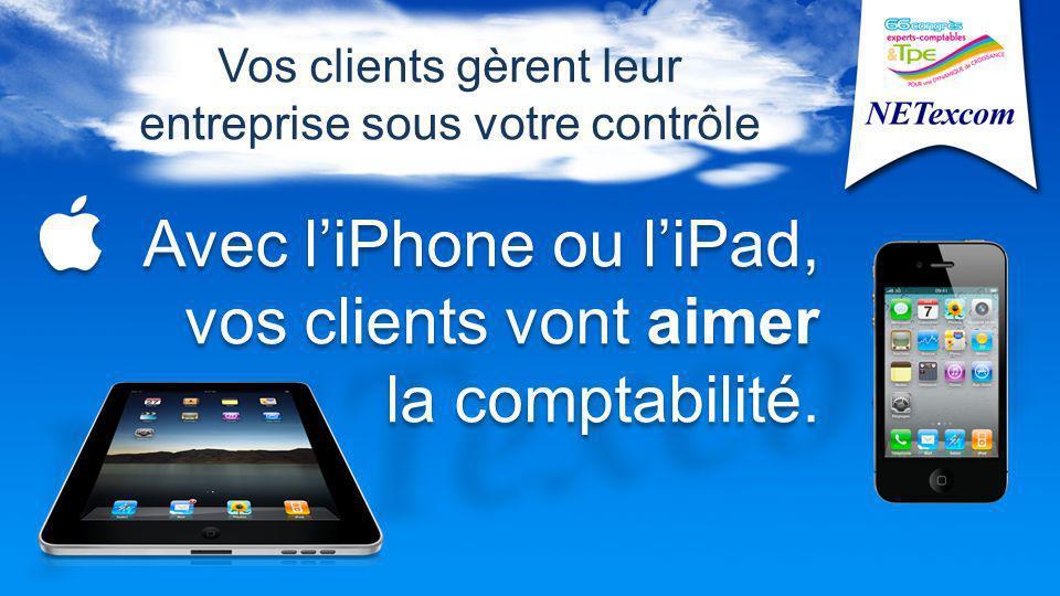 Avec liPhone ou liPad, vos clients vont aimer la comptabilité.