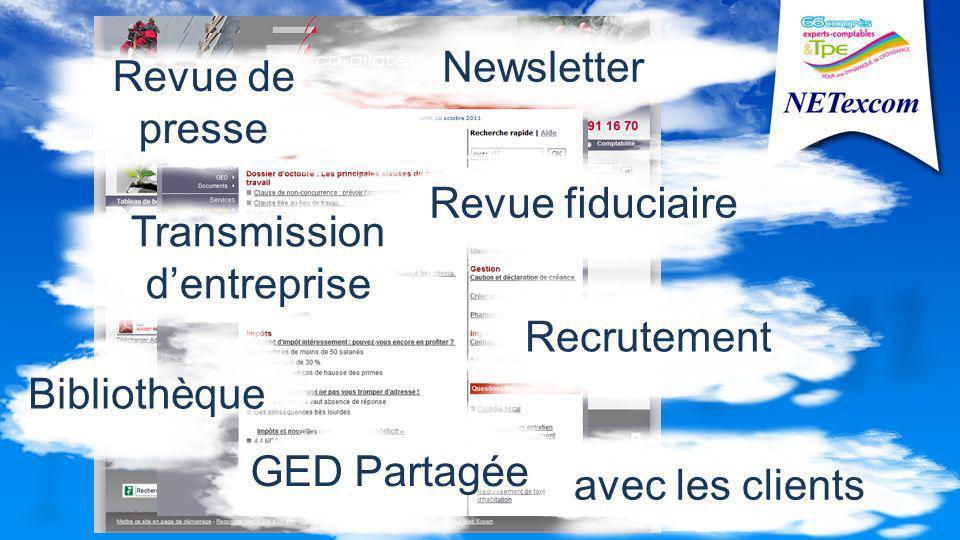 Recrutement Revue fiduciaire Newsletter Bibliothèque avec les clients GED Partagée Transmission dentreprise Revue de presse