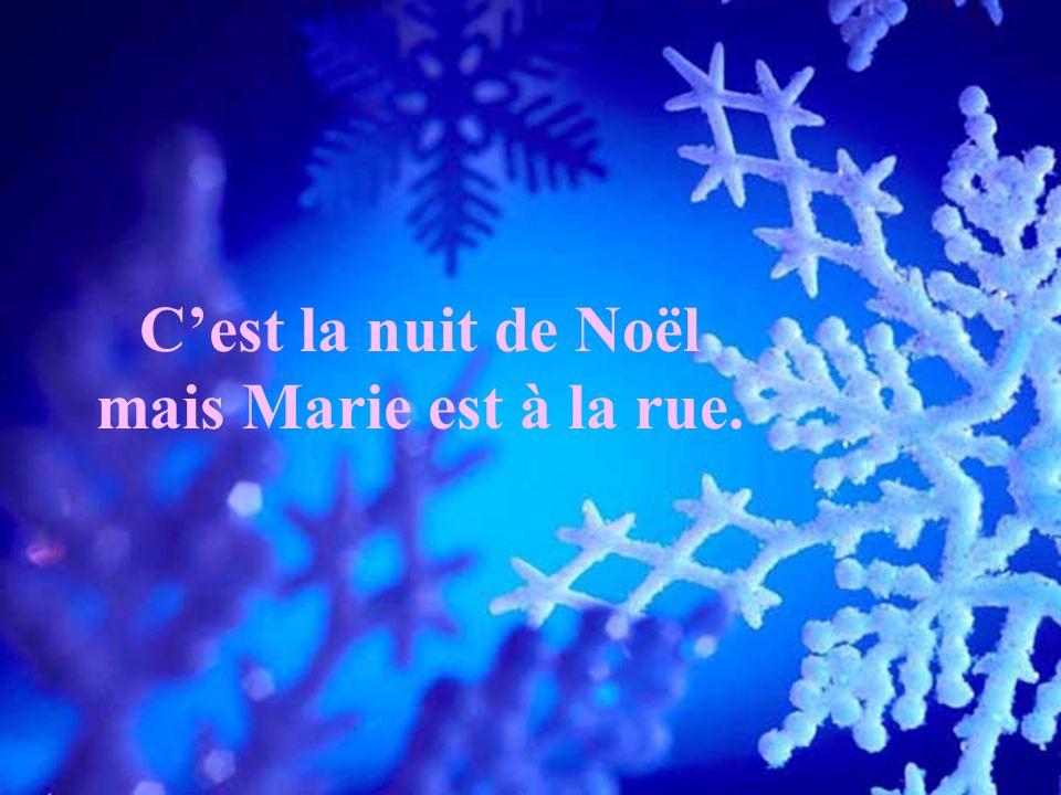 Cest la nuit de Noël mais Marie est à la rue.