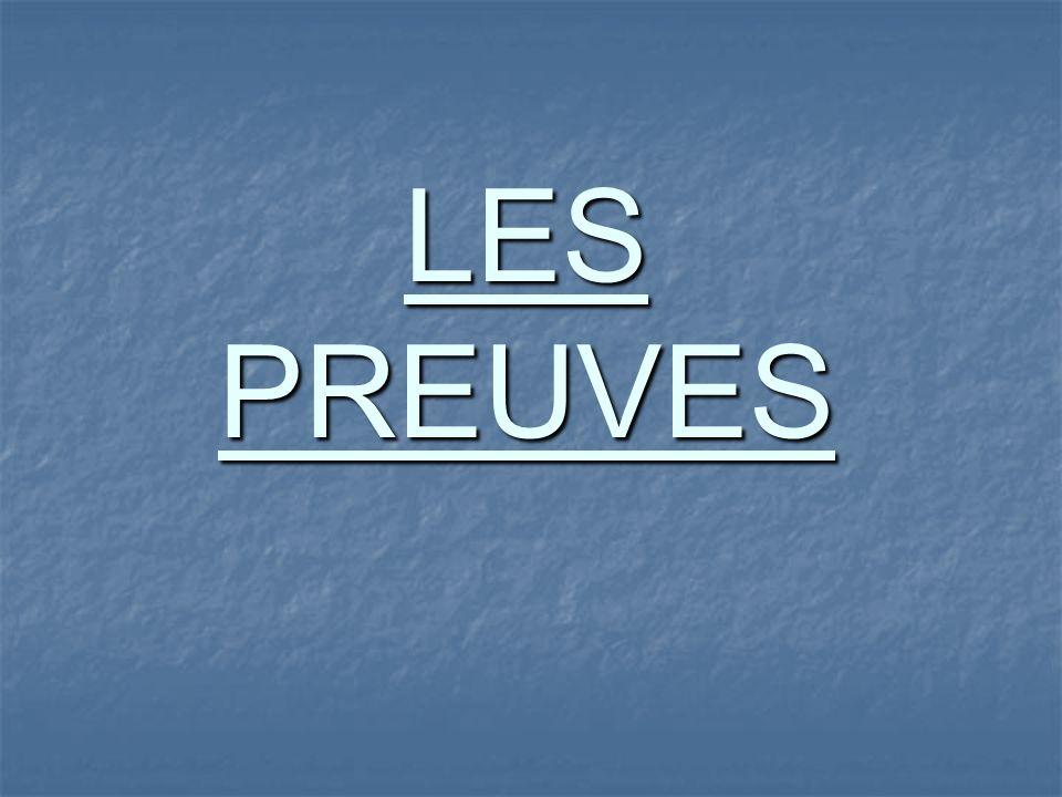 LES PREUVES