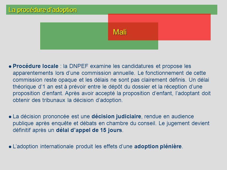 La procédure dadoption Procédure locale : la DNPEF examine les candidatures et propose les apparentements lors dune commission annuelle.