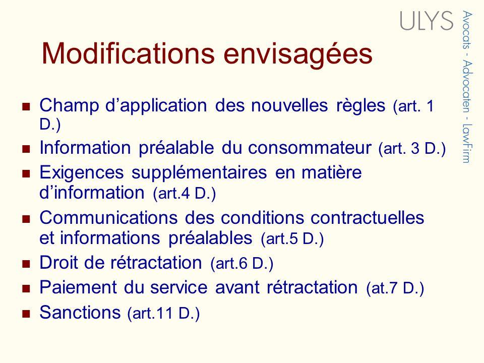 Modifications envisagées Champ dapplication des nouvelles règles (art.
