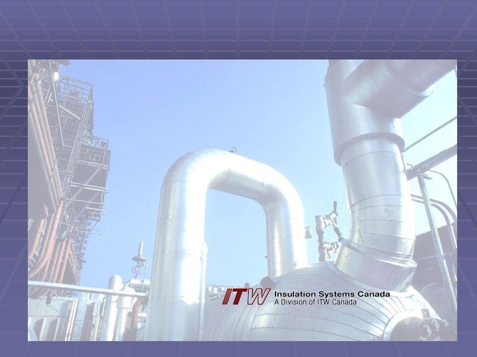 ITW Insulation Systems Canada Nous offrirons deux produits: Nous offrirons deux produits:BON Aluminium avec retardateur dhumidité Polysurlyn Aluminium avec retardateur dhumidité Polysurlyn Extérieur: Aluminium sans protection Extérieur: Aluminium sans protection Intérieur: Polysurlyn® de 3 millimètres dépaisseur, 3 couches de film et laminé à chaud sur le gainage de métal en manufacture.