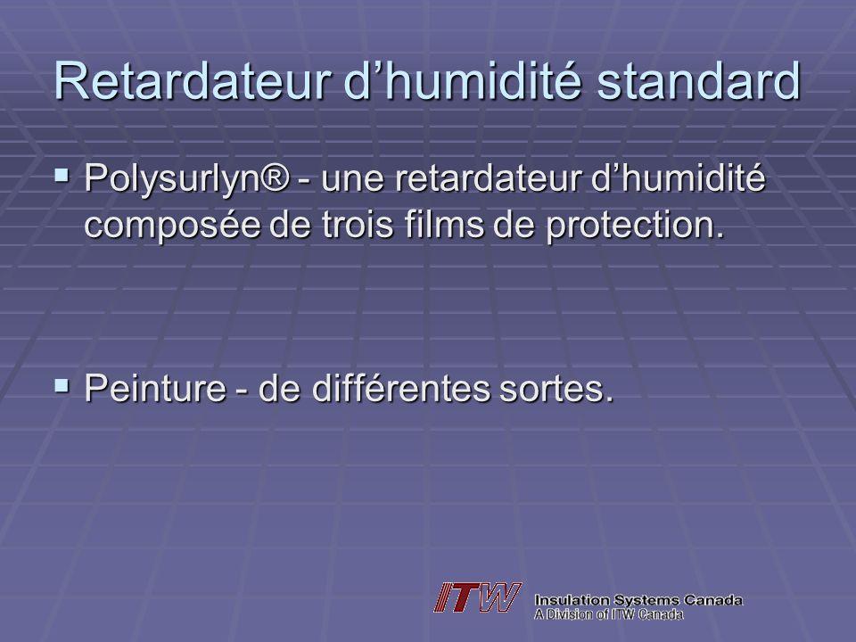 Retardateur dhumidité standard Polysurlyn® - une retardateur dhumidité composée de trois films de protection.
