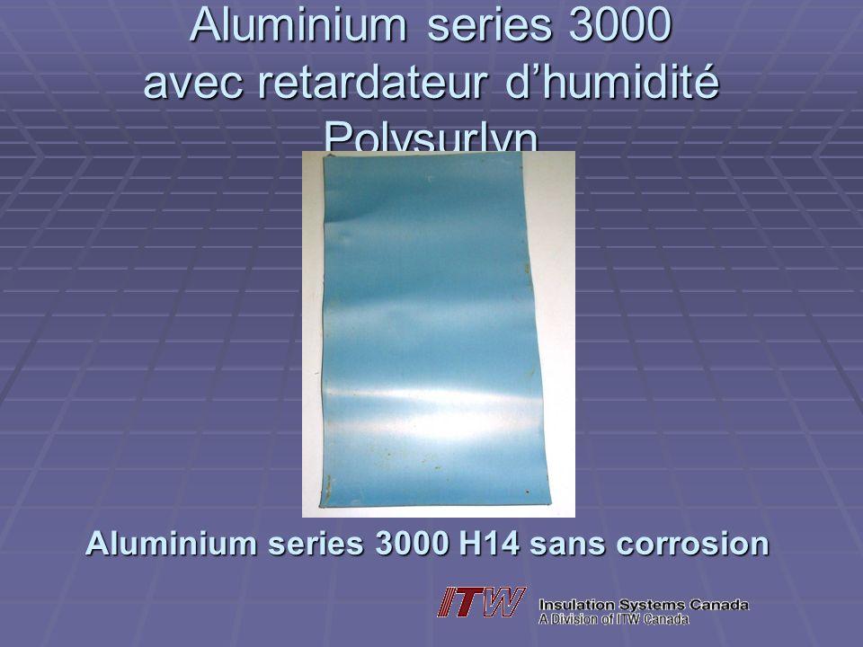 Aluminium series 3000 avec retardateur dhumidité Polysurlyn Aluminium series 3000 H14 sans corrosion