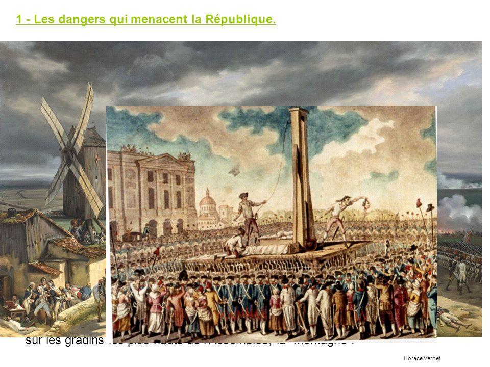 1 - Les dangers qui menacent la République. - Après la prise des Tuileries, une nouvelle assemblée est élue au suffrage universel. Elle se nomme la Co