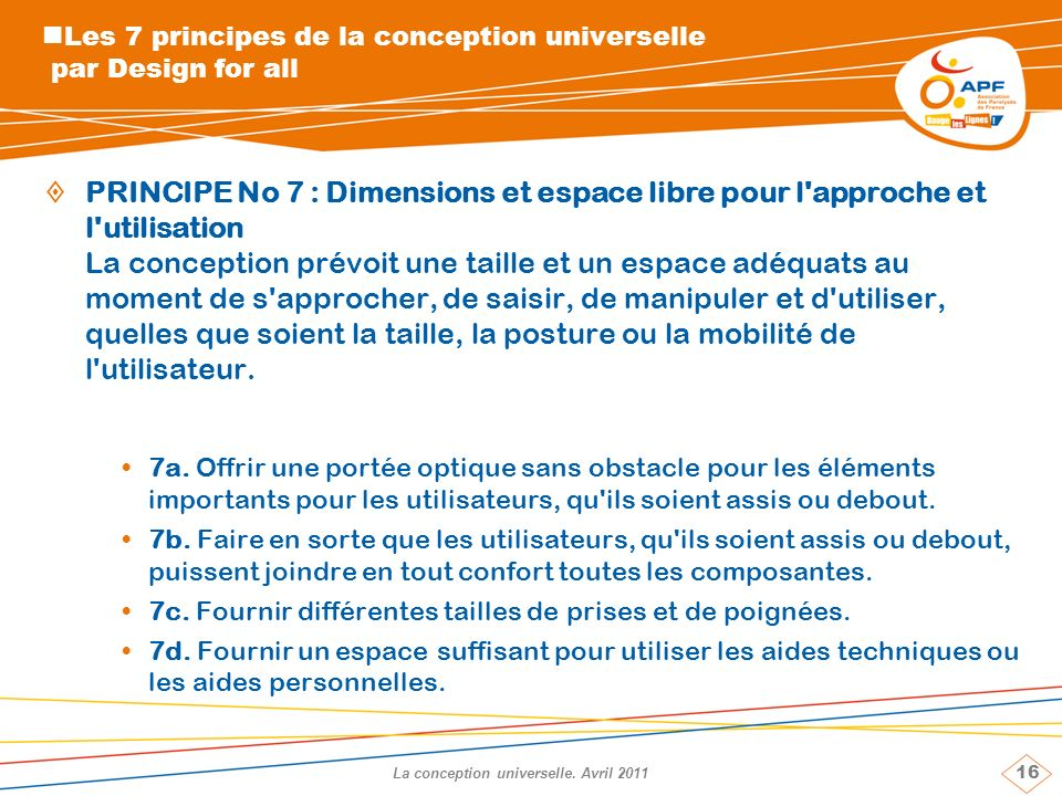 16 La conception universelle.