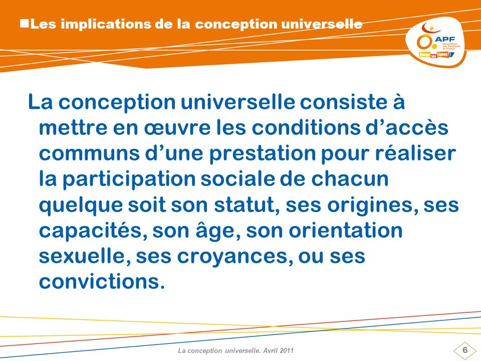 6 La conception universelle.