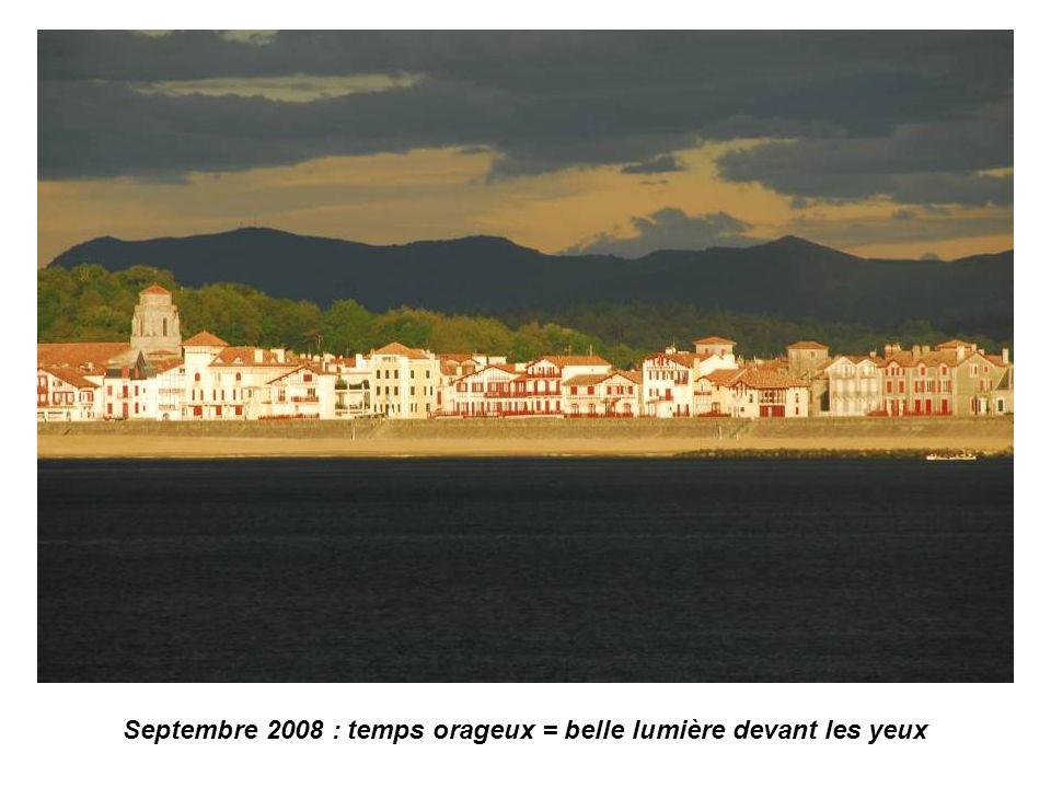 Septembre 2008 : temps orageux = belle lumière devant les yeux