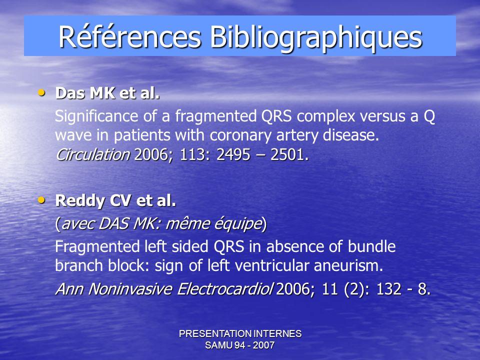 PRESENTATION INTERNES SAMU 94 - 2007 Das MK et al.