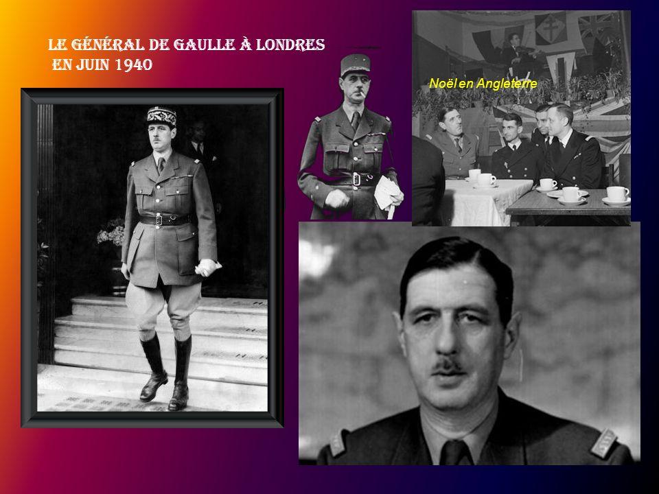 Le Général de Gaulle à Londres en juin 1940 Noël en Angleterre