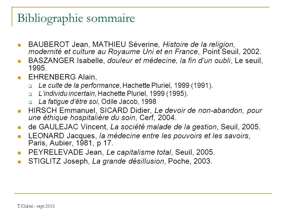 T.Châtel - sept 2010 Bibliographie sommaire BAUBEROT Jean, MATHIEU Séverine, Histoire de la religion, modernité et culture au Royaume Uni et en France