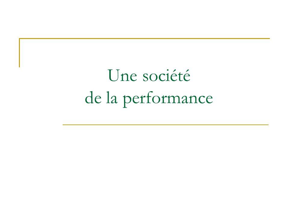 Une société de la performance